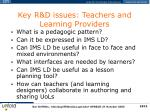 key r d issues teachers and learning providers