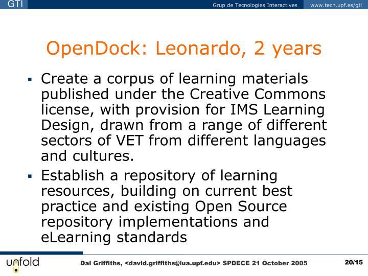 OpenDock: Leonardo, 2 years