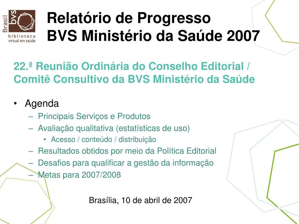 relat rio de progresso bvs minist rio da sa de 2007 l.