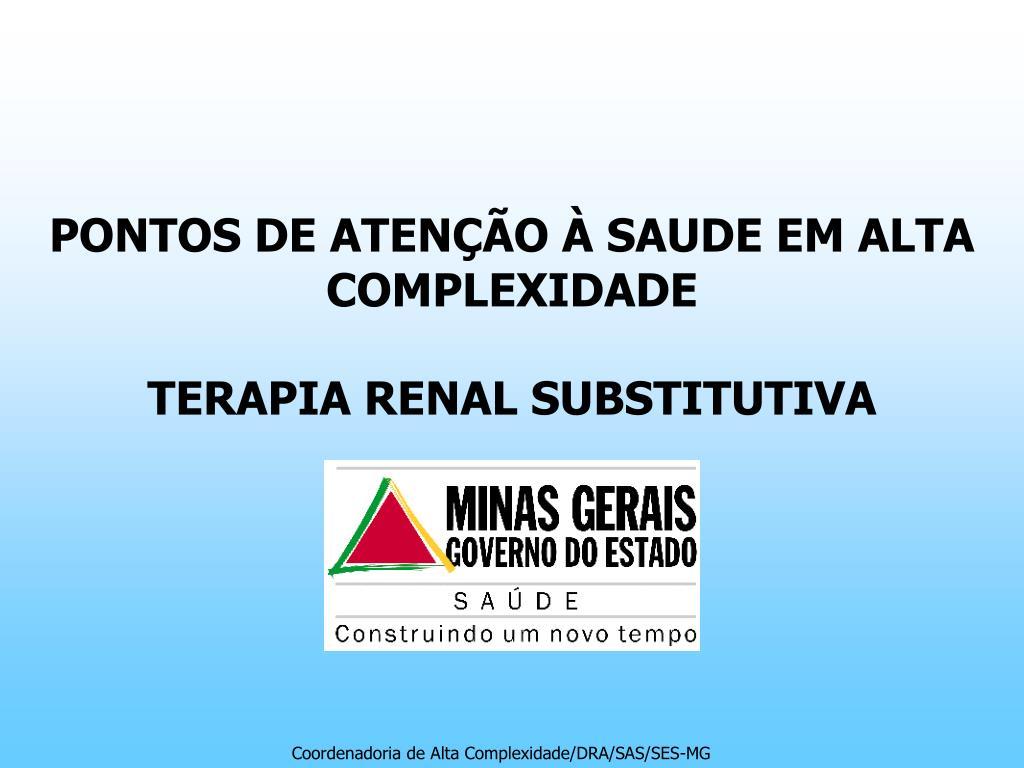 pontos de aten o saude em alta complexidade terapia renal substitutiva l.