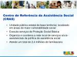 centro de refer ncia da assist ncia social cras