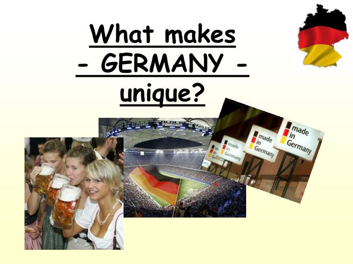 what makes germany unique n.
