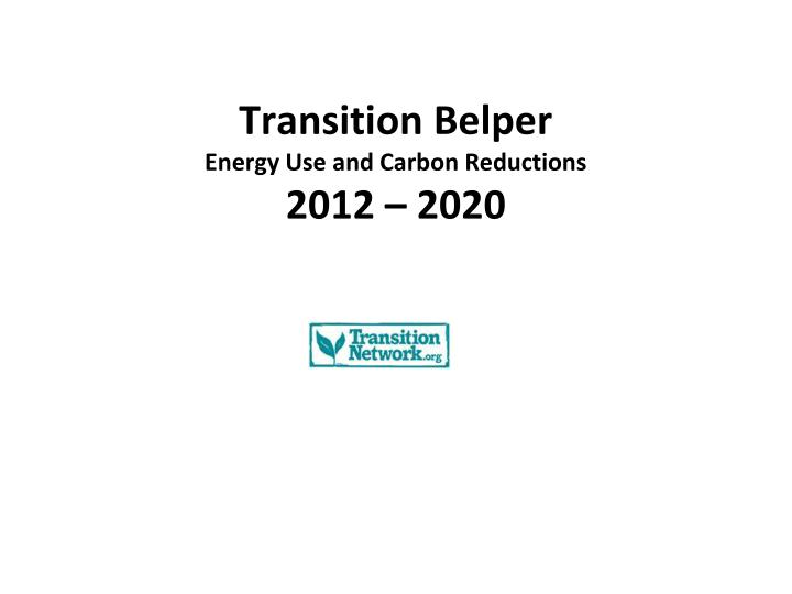 Transition belper energy use and carbon reductions 2012 2020