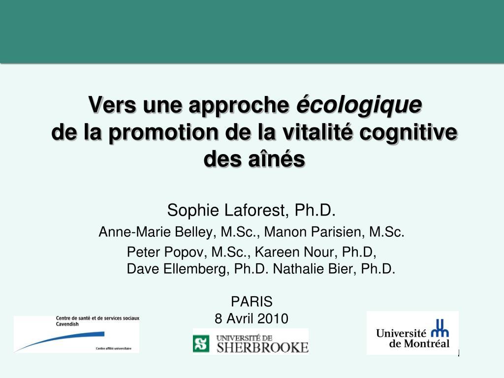 vers une approche cologique de la promotion de la vitalit cognitive des a n s l.