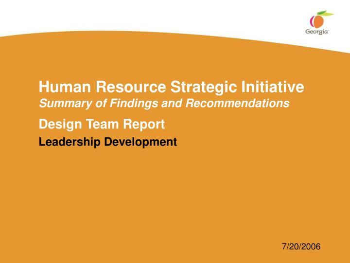 human resource strategic initiative summary of findings and recommendations n.
