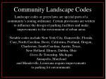 community landscape codes