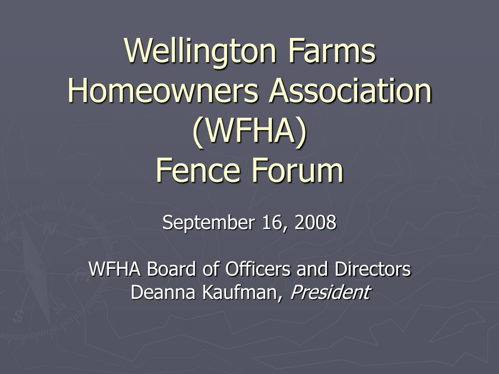 wellington farms homeowners association wfha fence forum l.