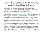 soil testing garden clubs community gardens local garden centers