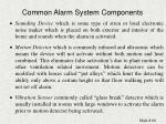 common alarm system components