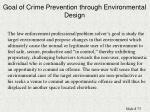 goal of crime prevention through environmental design