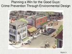 planning a win for the good guys crime prevention through environmental design