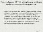 the overlapping cpted principles and strategies available to accomplish the goal are77