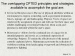 the overlapping cpted principles and strategies available to accomplish the goal are78