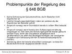 problempunkte der regelung des 648 bgb