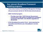 key relevant broadband framework enabling programs