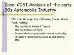 case ccsi analysis of the early 90s automobile industry