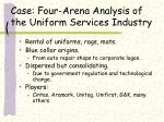 case four arena analysis of the uniform services industry