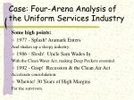 case four arena analysis of the uniform services industry35