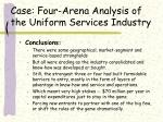 case four arena analysis of the uniform services industry39