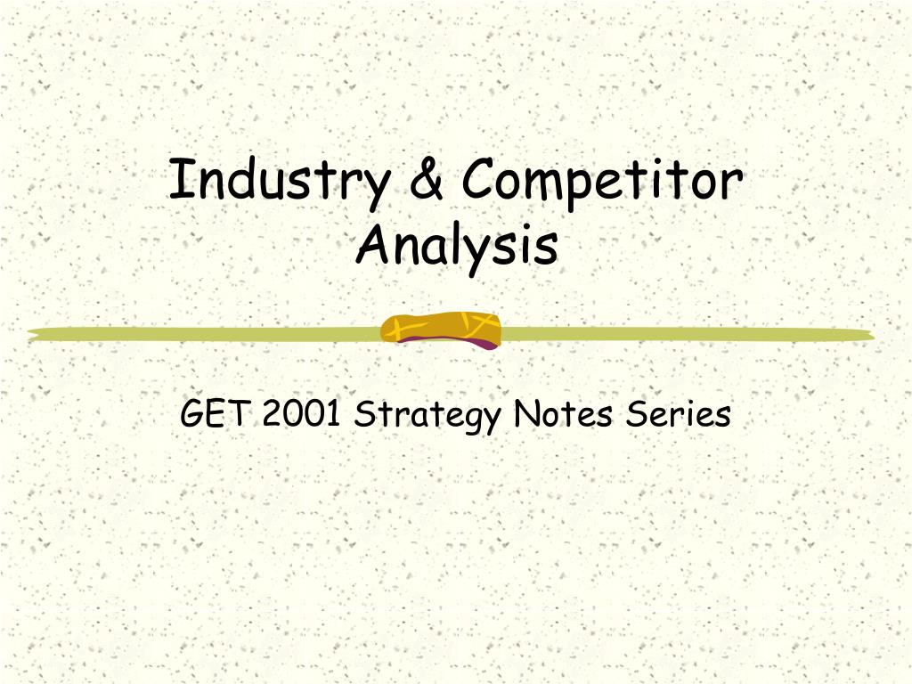 industry competitor analysis l.