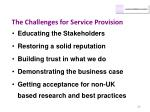 the challenges for service provision