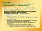 resumen atenci n educativa para el alumnado con necesidades educativas especiales
