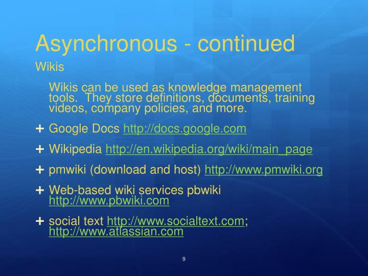 Asynchronous - continued