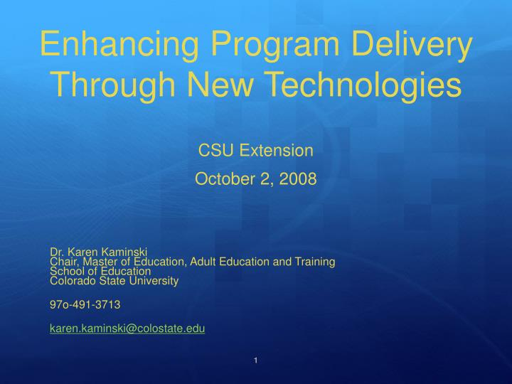 enhancing program delivery through new technologies n.