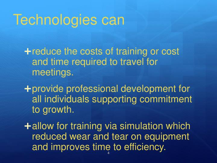 Technologies can