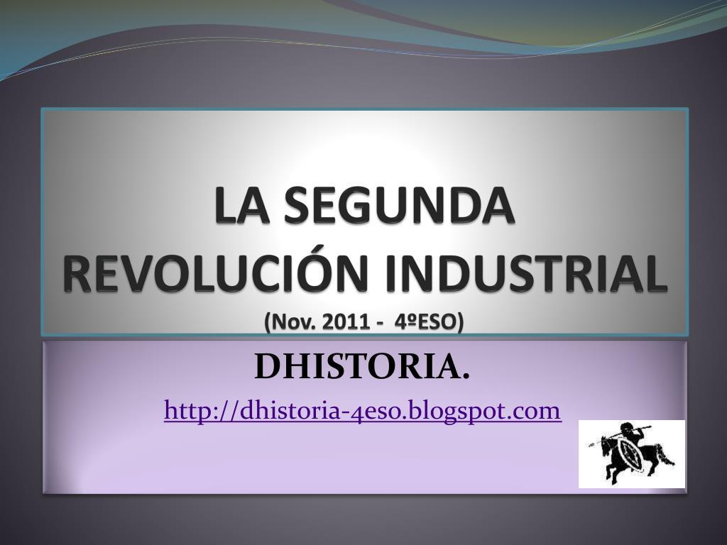 la segunda revoluci n industrial nov 2011 4 eso l.