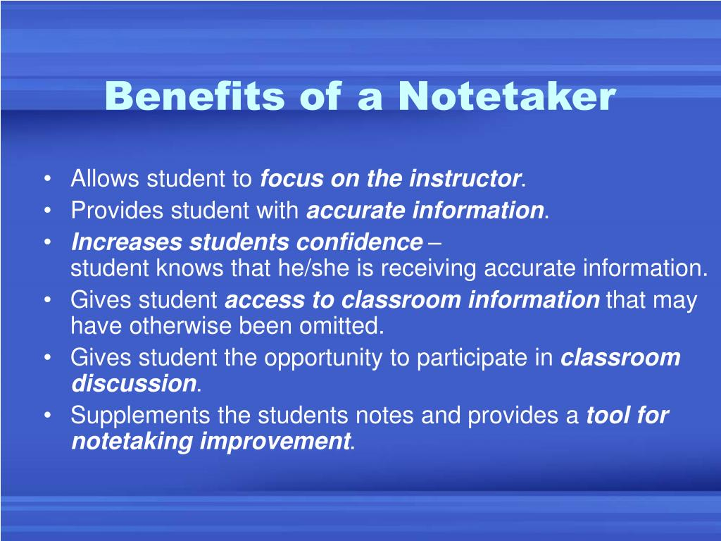 Benefits of a Notetaker