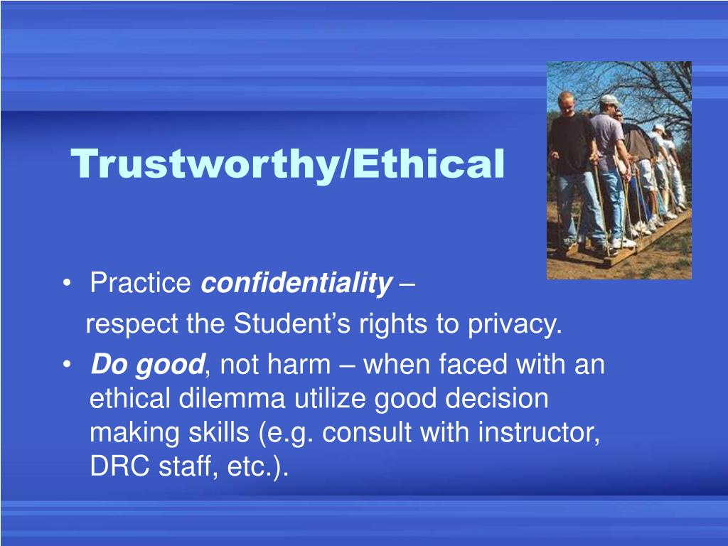 Trustworthy/Ethical