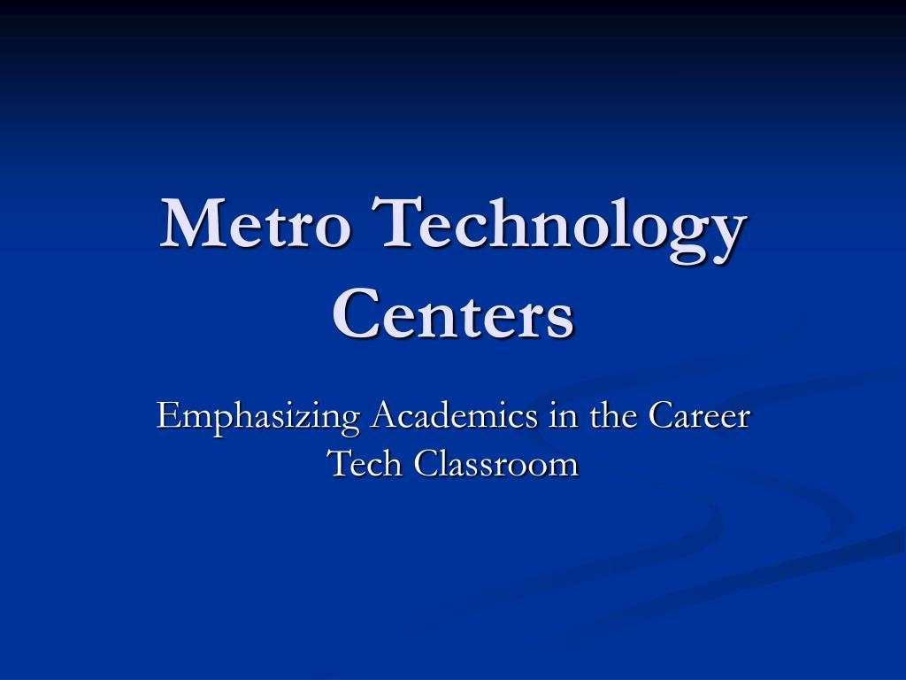 metro technology centers l.