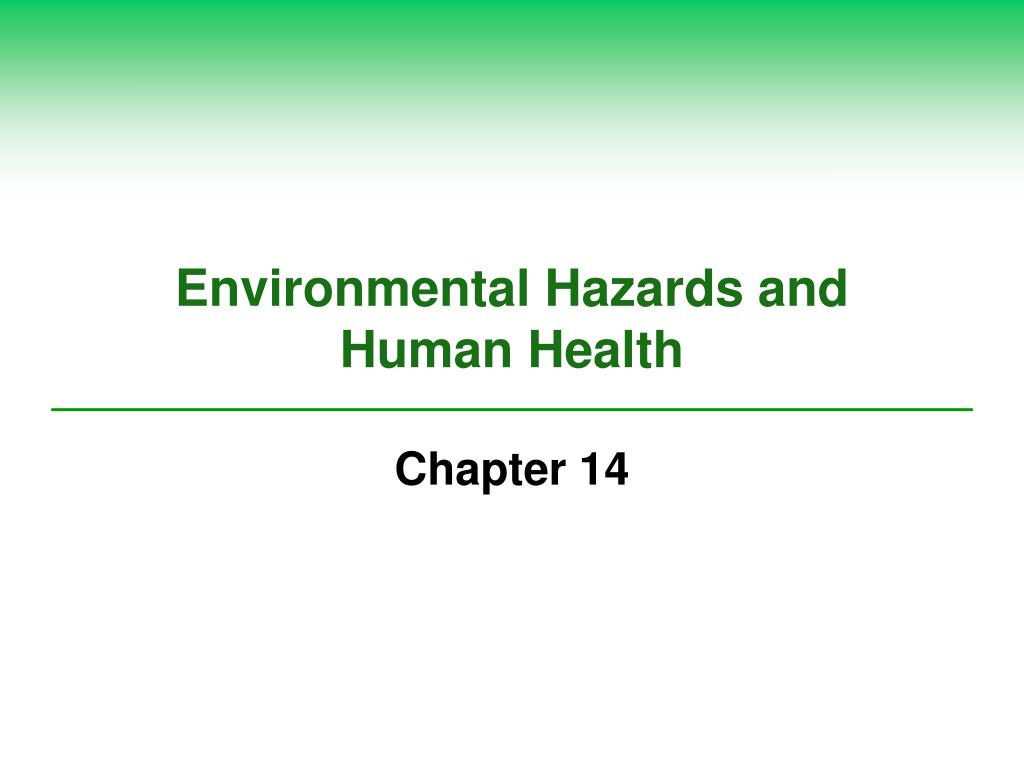 environmental hazards and human health l.