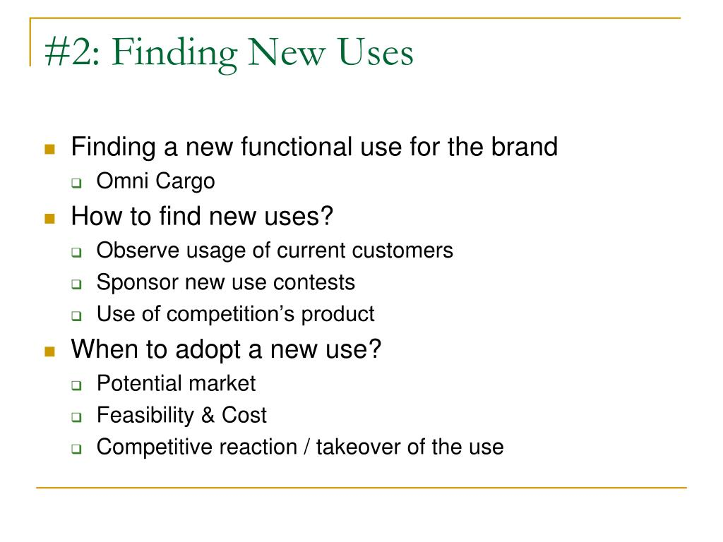 #2: Finding New Uses