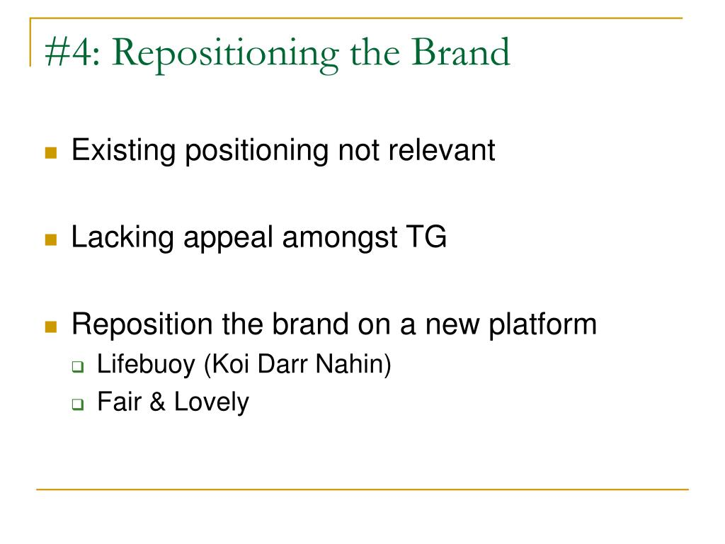 #4: Repositioning the Brand
