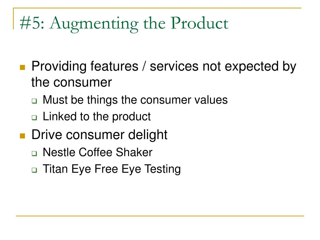#5: Augmenting the Product