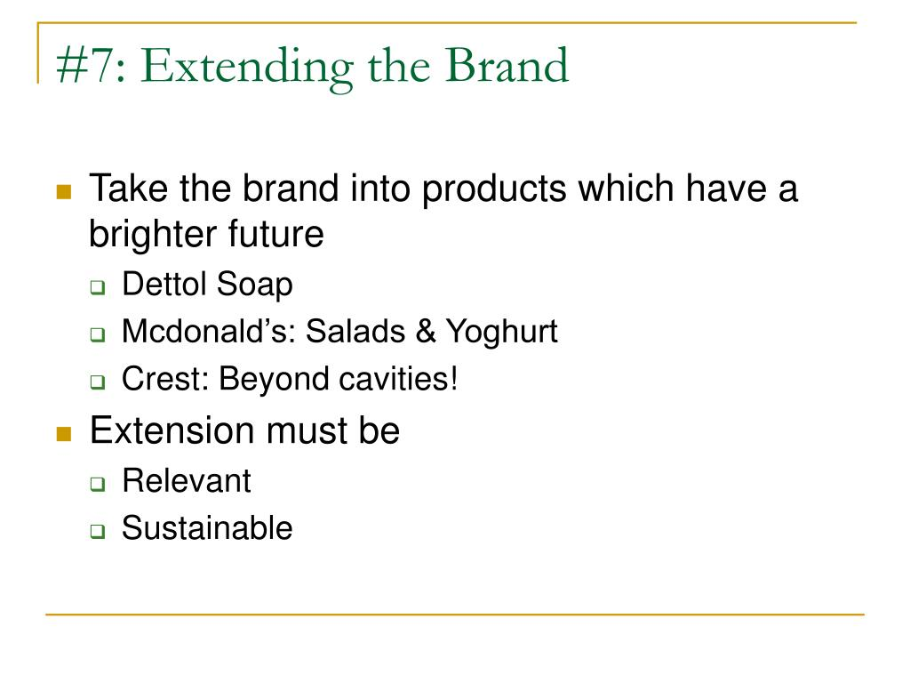#7: Extending the Brand