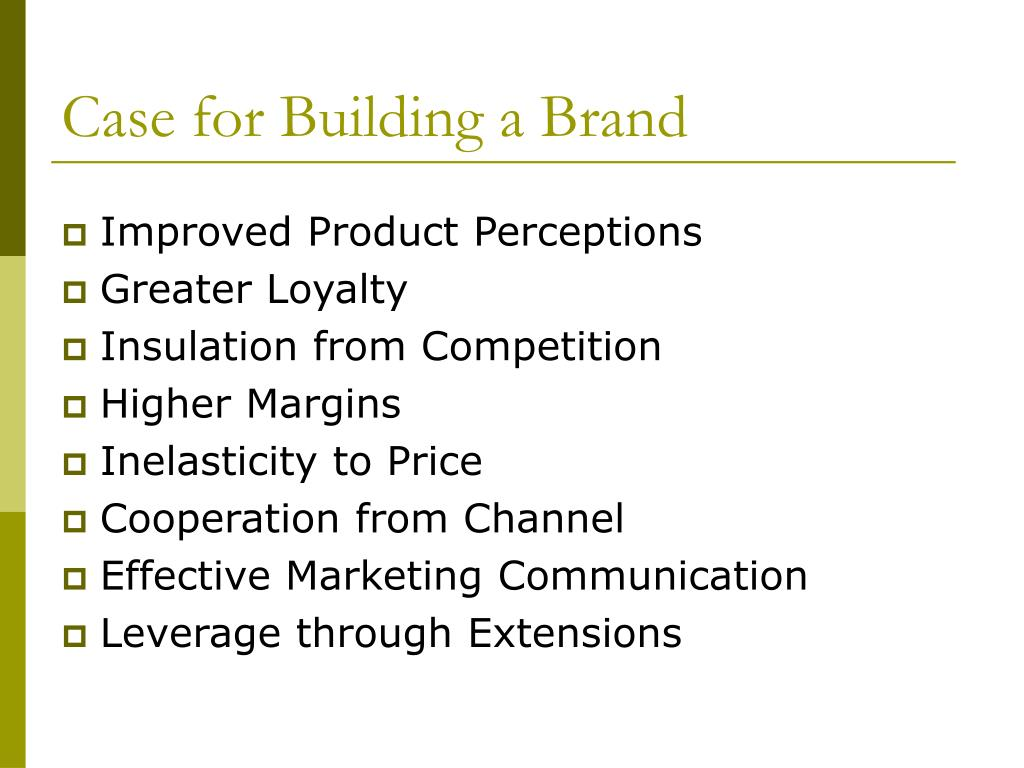 Case for Building a Brand
