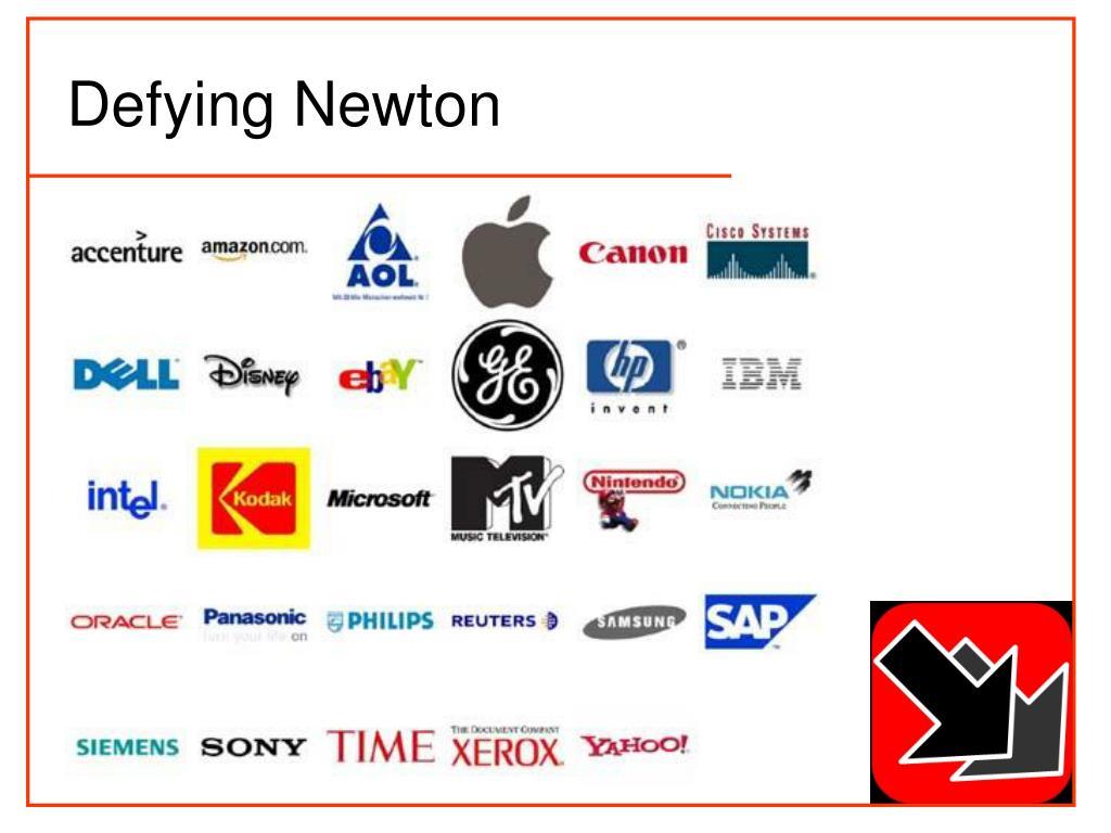 Defying Newton