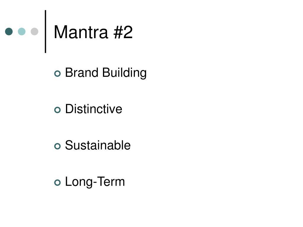 Mantra #2