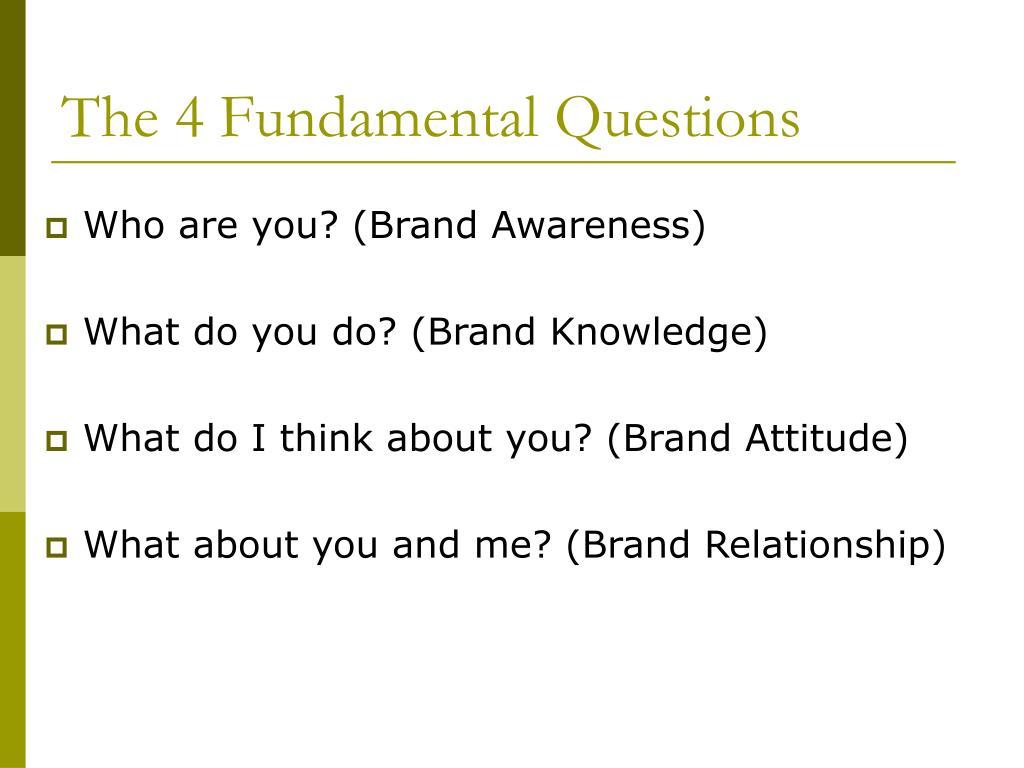 The 4 Fundamental Questions