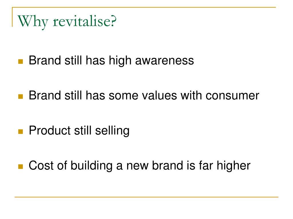 Why revitalise?