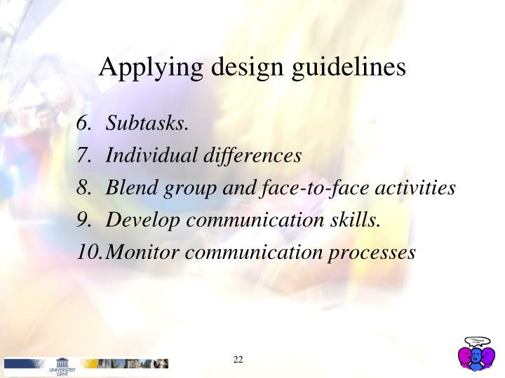 Applying design guidelines