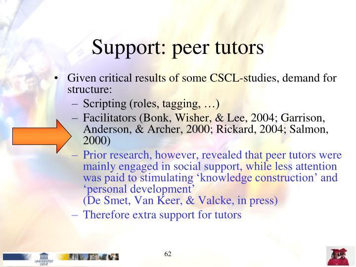 Support: peer tutors