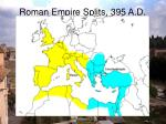 roman empire splits 395 a d