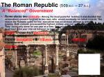 the roman republic 509 b c 27 b c a balanced government
