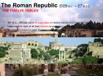 the roman republic 509 b c 27 b c the twelve tables