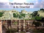 the roman republic its downfall