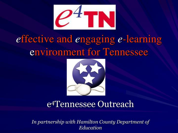 e ffective and e ngaging e learning e nvironment for tennessee n.